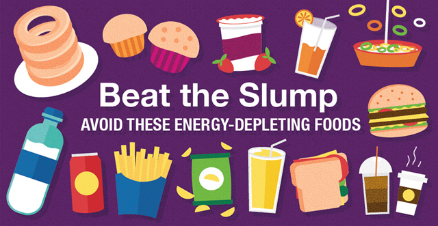 Beat the Slump: Avoid these energy-depleting foods