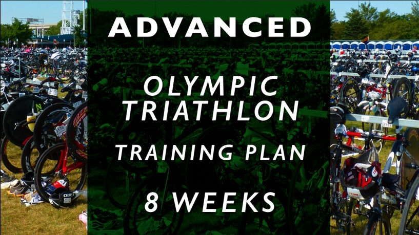 T2Coaching: Advanced Olympic Triathlon Training Plan: 8 Weeks